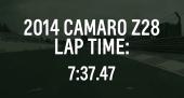 Nurburgring Lap Times: 2014 Camaro Z28 7:37.47